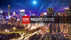 CNN Indonesia Night News
