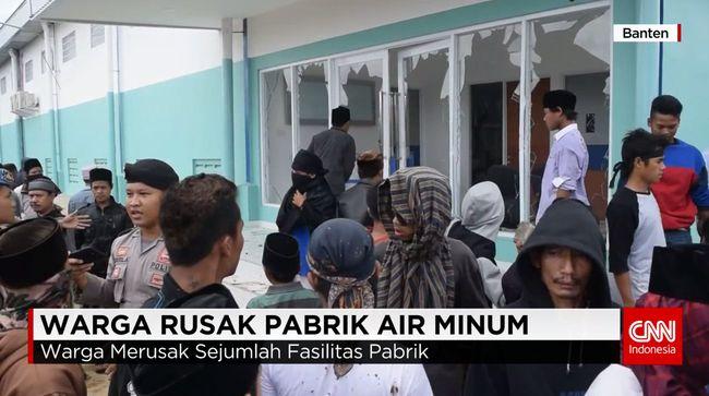CNN Indonesia Detail: Warga Rusak Pabrik Air Minum